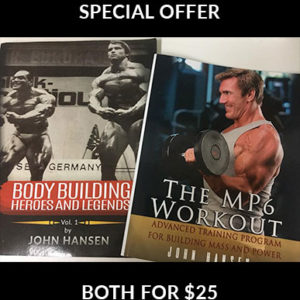 Get both the MP6 Workout and Bodybuilding Heroes and Legends: Volume One